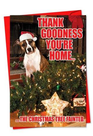 Hysterical Christmas Printed Greeting Card from NobleWorksCards.com - Christmas Tree Fainted