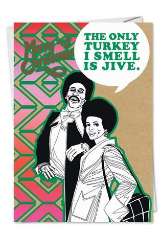 Hilarious Christmas Greeting Card from NobleWorksCards.com - Turkey Jive