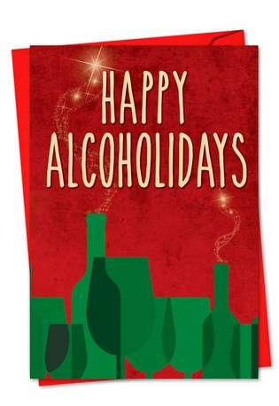 Happy Alcoholidays: Funny Christmas Printed Card
