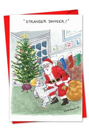Hysterical Christmas Printed Card by Nicholas Downes from NobleWorksCards.com - Stranger Danger
