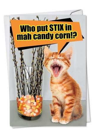 Funny Halloween Printed Greeting Card from NobleWorksCards.com - Stix In Candy Corn