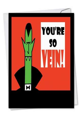 Hysterical Halloween Printed Card by D. T. Walsh from NobleWorksCards.com - You're So Vein!