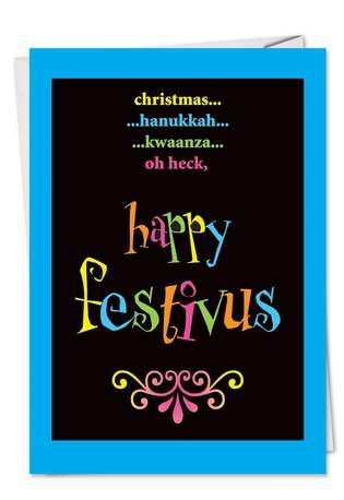 Humorous Christmas Printed Greeting Card from NobleWorksCards.com - Festivus Oh Heck