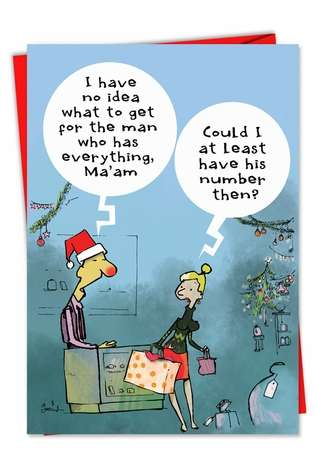 Man Who Has Everything: Hysterical Christmas Printed Greeting Card