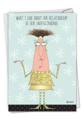 Funny Anniversary Greeting Card by Greg Thomson from NobleWorksCards.com - Understanding Relationship