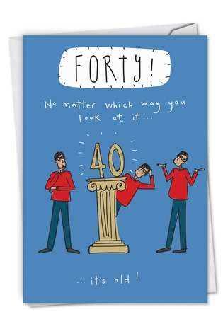 Funny Birthday Printed Greeting Card by The Paintbox from NobleWorksCards.com - Look At It 40