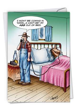 Hysterical Get Well Greeting Card by Tom Cheney from NobleWorksCards.com - A$$ Out Of Bed