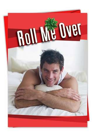 Funny Christmas Paper Card from NobleWorksCards.com - Roll Me Over