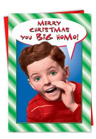 Funny Christmas Printed Card from NobleWorksCards.com - You Big Homo