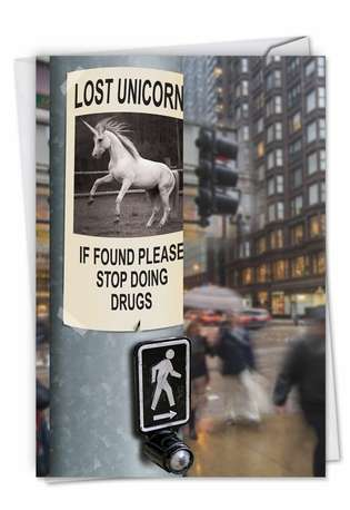 Hilarious Birthday Greeting Card from NobleWorksCards.com - Lost Unicorn