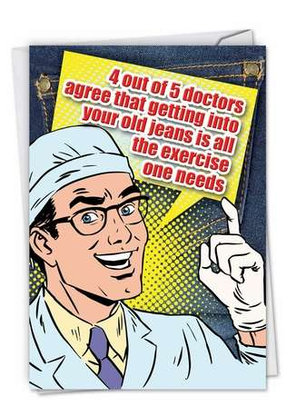 Hysterical Birthday Paper Greeting Card from NobleWorksCards.com - Doctors Survey