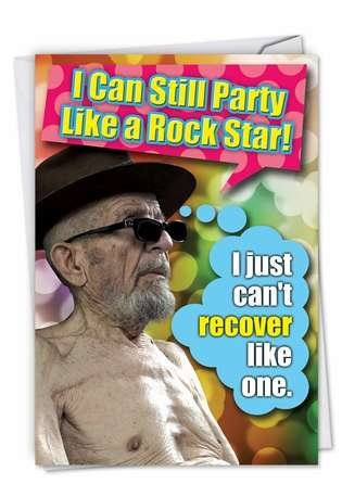Humorous Blank Greeting Card from NobleWorksCards.com - Party Like A Rock Star
