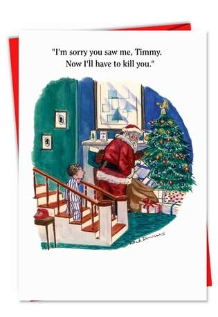 Hilarious Christmas Greeting Card by Nicholas Downes from NobleWorksCards.com - I'm Sorry Timmy