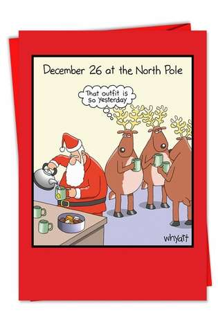Hysterical Christmas Greeting Card by Tim Whyatt from NobleWorksCards.com - December 26 So Yesterday