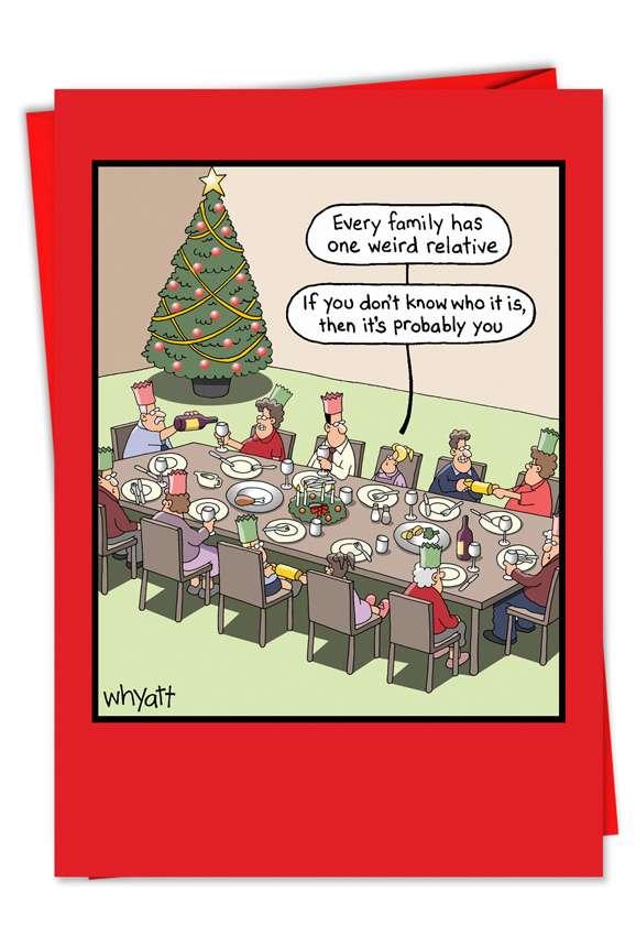 Weird Relative: Hilarious Christmas Printed Greeting Card