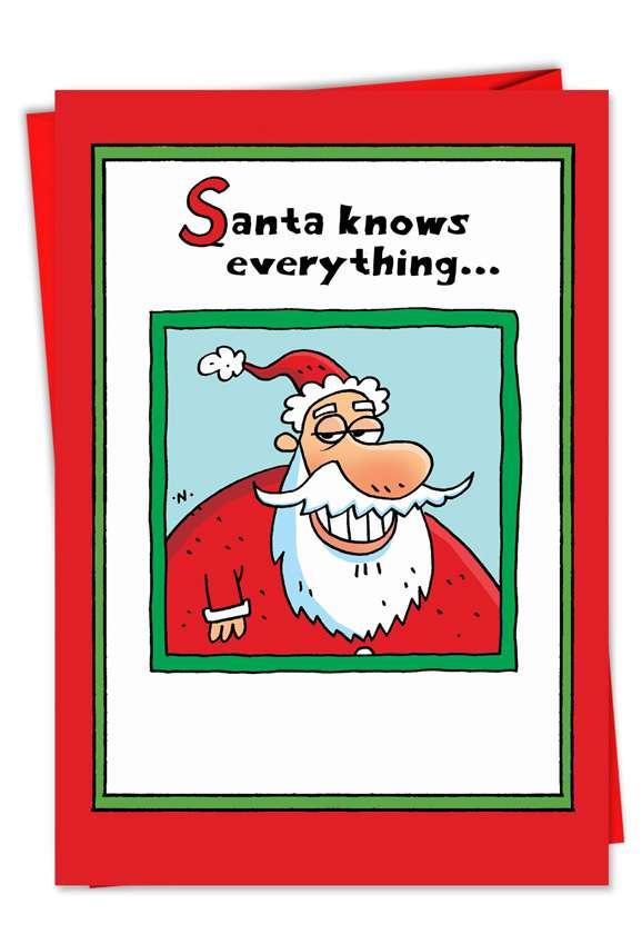 Santa Knows Everything: Humorous Christmas Greeting Card
