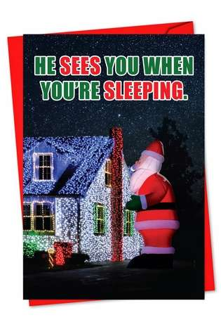 Funny Christmas Printed Greeting Card from NobleWorksCards.com - Sees You When U R Sleep