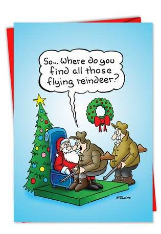 Humorous Christmas Paper Card by Randall McIlwaine from NobleWorksCards.com - Hunter Flying Reindeer