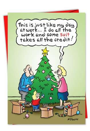 Humorous Christmas Printed Greeting Card by Randall McIlwaine from NobleWorksCards.com - Suit Takes Credit
