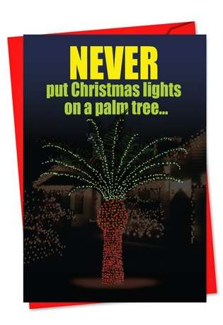 Funny Christmas Printed Card from NobleWorksCards.com - Christmas Light Palm Tree