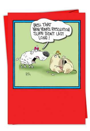 Funny New Year Paper Card by Gary McCoy from NobleWorksCards.com - Resolution Not Last Long