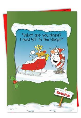 Rudolph Sit in Sleigh: Hysterical Christmas Greeting Card