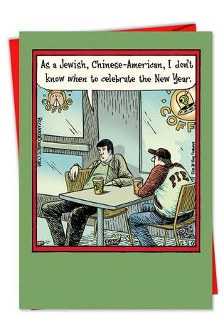 Hysterical New Year Paper Card by Dan Piraro from NobleWorksCards.com - Jewish Chinese American