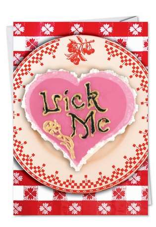 Hilarious Valentine's Day Greeting Card from NobleWorksCards.com - Lick Me