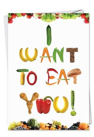 Hysterical Valentine's Day Paper Card from NobleWorksCards.com - Want To Eat You