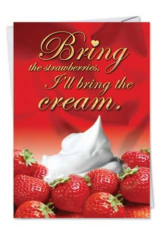Humorous Blank Paper Card from NobleWorksCards.com - Strawberries and Cream