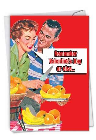 Funny Valentine's Day Printed Card from NobleWorksCards.com - Remember Valentine's Day