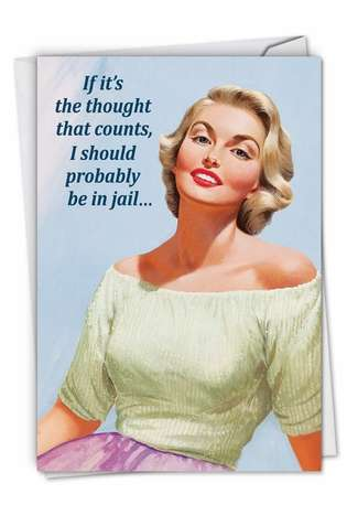 Hysterical Valentine's Day Printed Greeting Card by Ephemera from NobleWorksCards.com - Be in Jail