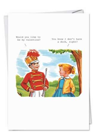 Humorous Valentine's Day Paper Greeting Card by SuperIndusatrialLove from NobleWorksCards.com - Don't Have a Dick