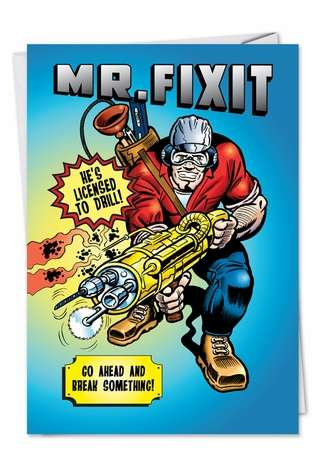 Funny Father's Day Greeting Card by Daniel Collins from NobleWorksCards.com - Mr. FixIt