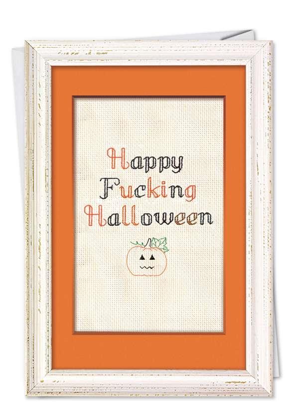 Humorous Halloween Paper Card from NobleWorksCards.com - Happy Fuckin Halloween