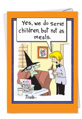 Hilarious Halloween Printed Greeting Card by Martin Bucella from NobleWorksCards.com - Witch Kids Meals