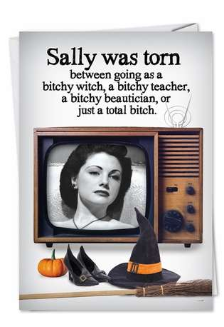 Hysterical Halloween Paper Card from NobleWorksCards.com - Total Bitch