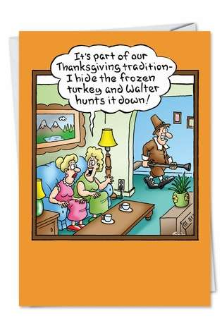 Humorous Thanksgiving Printed Card by Randall McIlwaine from NobleWorksCards.com - Hunting Frozen Turkey