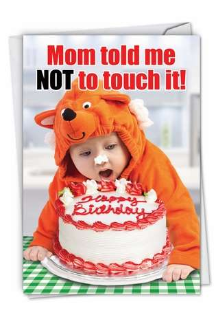 Hilarious Birthday Paper Card from NobleWorksCards.com - Mom Told Me Not To Touch