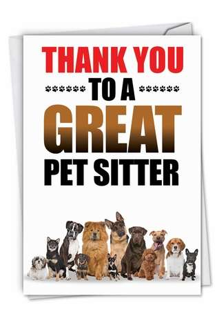 Hysterical Thank You Greeting Card from NobleWorksCards.com - Thank You to a Great Pet Sitter