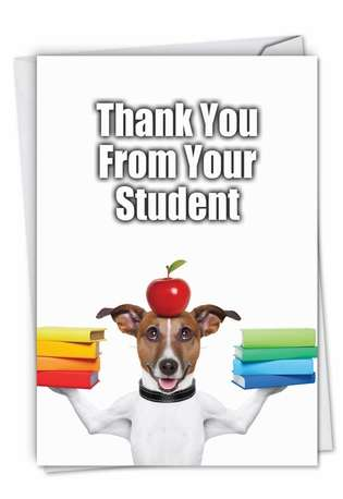 Funny Thank You Greeting Card from NobleWorksCards.com - Thank You from Your Student