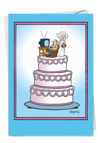 Funny Anniversary Paper Greeting Card by Daniel Collins from NobleWorksCards.com - Wedding Cake