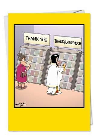 Humorous Thank You Paper Card by Tim Whyatt from NobleWorksCards.com - ThankYa