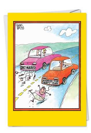 Funny Anniversary Greeting Card by Glenn McCoy from NobleWorksCards.com - Married Cars