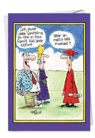 Humorous Graduation Greeting Card by Gary McCoy from NobleWorksCards.com - Match Outfit