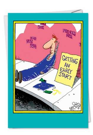 Funny Graduation Paper Greeting Card by Gary McCoy from NobleWorksCards.com - Early Start