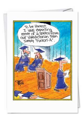 Hilarious Graduation Paper Greeting Card by Gary McCoy from NobleWorksCards.com - Fuckin A