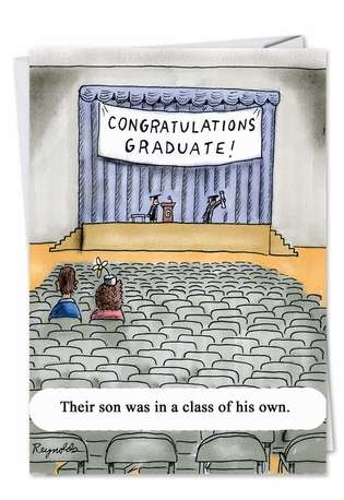 Hilarious Graduation Greeting Card by Daniel Reynolds from NobleWorksCards.com - Class of His Own