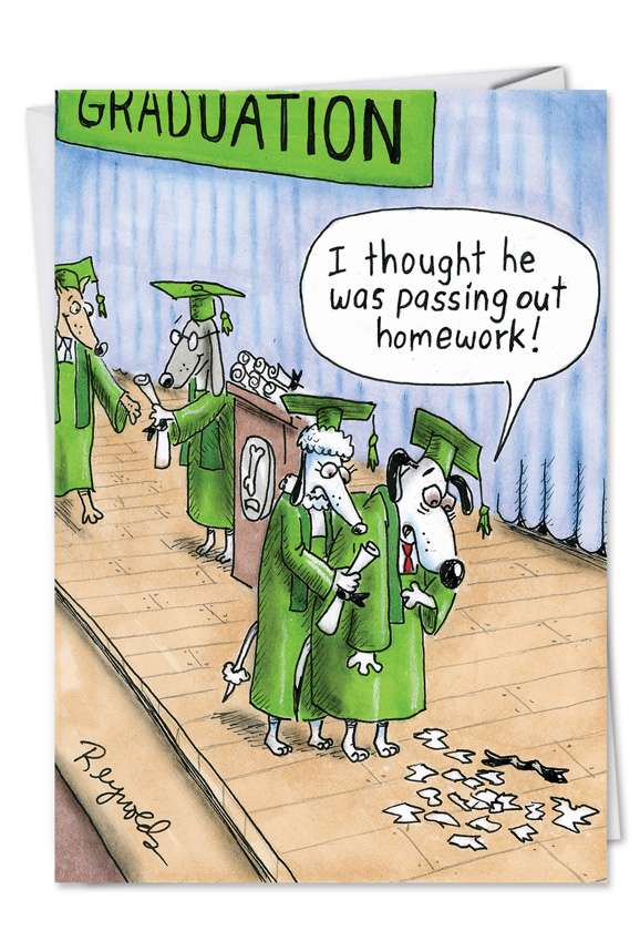 Funny Graduation Printed Greeting Card by Daniel Reynolds from NobleWorksCards.com - Dog Graduation