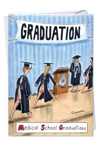 Humorous Graduation Greeting Card by Daniel Reynolds from NobleWorksCards.com - MSG